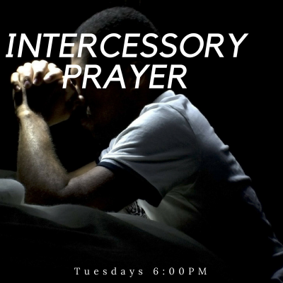 Intercessory prayer is now on Tuesday evenings at 6:00PM